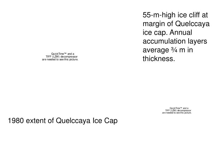 55-m-high ice cliff at margin of Quelccaya ice cap. Annual accumulation layers average ¾ m in thickness.