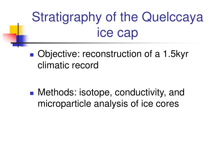 Stratigraphy of the Quelccaya ice cap