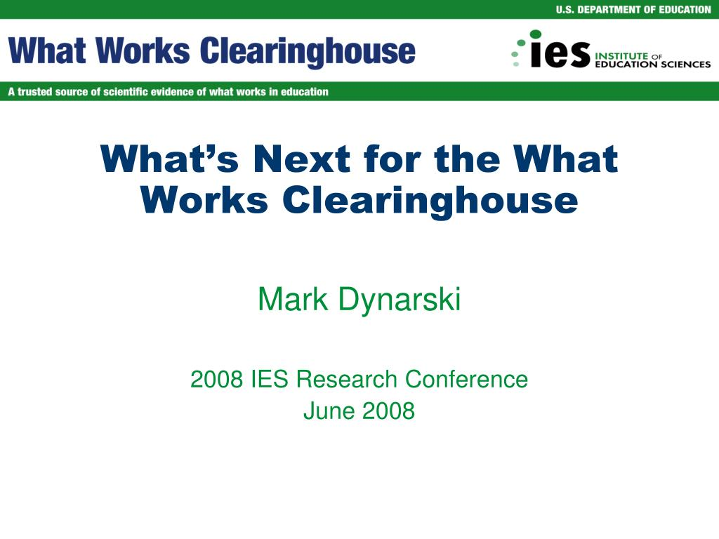 what s next for the what works clearinghouse l.