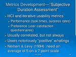 metrics development subjective duration assessment