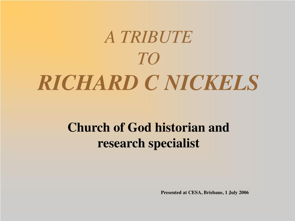 a tribute to richard c nickels l.