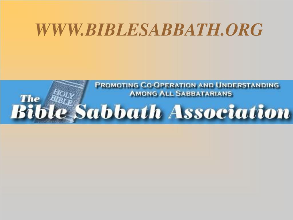 WWW.BIBLESABBATH.ORG