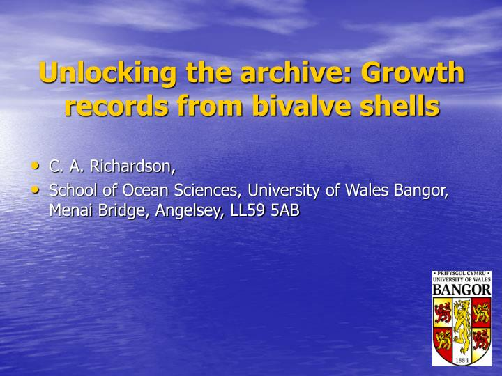 Unlocking the archive growth records from bivalve shells