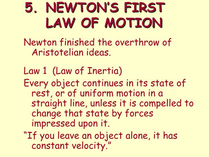 5.NEWTON'S FIRST LAW OF MOTION