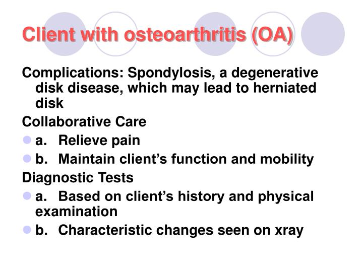 Client with osteoarthritis (OA)