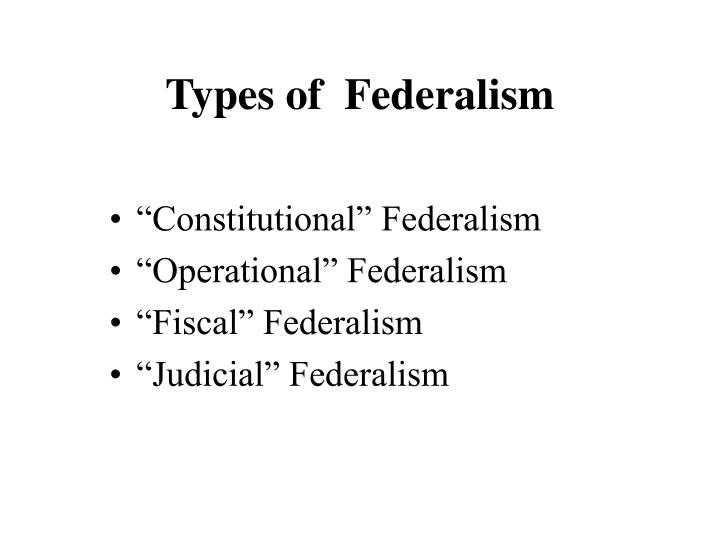 constitutional politics and federalism essay More essays: federalism dbqthroughout the history of us politics there has been a debate federalism, a defining force in american politics, is a system of government where two or more the basis of the constitutional law from an official document delineates powers for the federal law and.
