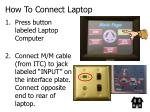 how to connect laptop