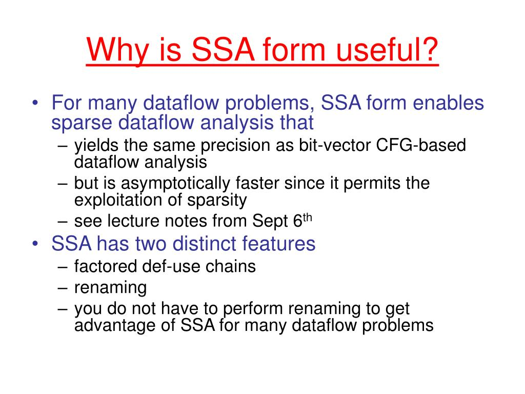 Why is SSA form useful?
