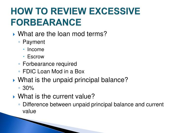 HOW TO REVIEW EXCESSIVE FORBEARANCE