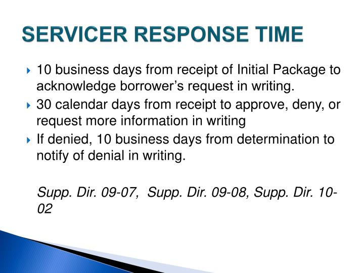 SERVICER RESPONSE TIME