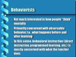 behaviorists