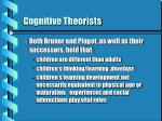 cognitive theorists6
