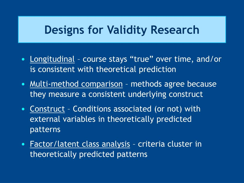 Designs for Validity Research