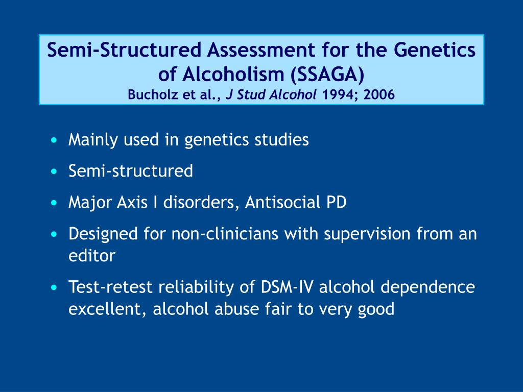Semi-Structured Assessment for the Genetics of Alcoholism