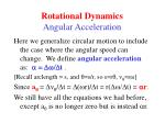 rotational dynamics angular acceleration