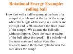 rotational energy example rolling ball