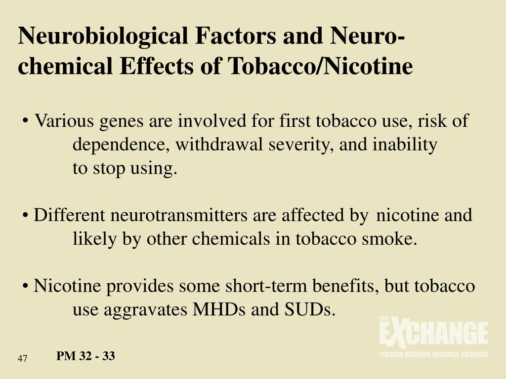Neurobiological Factors and Neuro-chemical Effects of Tobacco/Nicotine