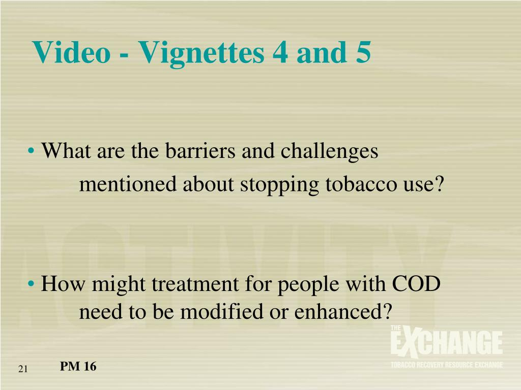 Video - Vignettes 4 and 5