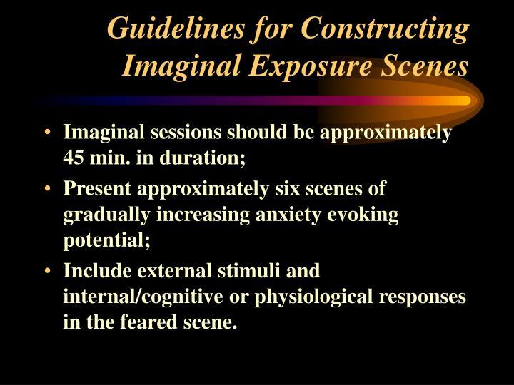 Guidelines for Constructing Imaginal Exposure Scenes