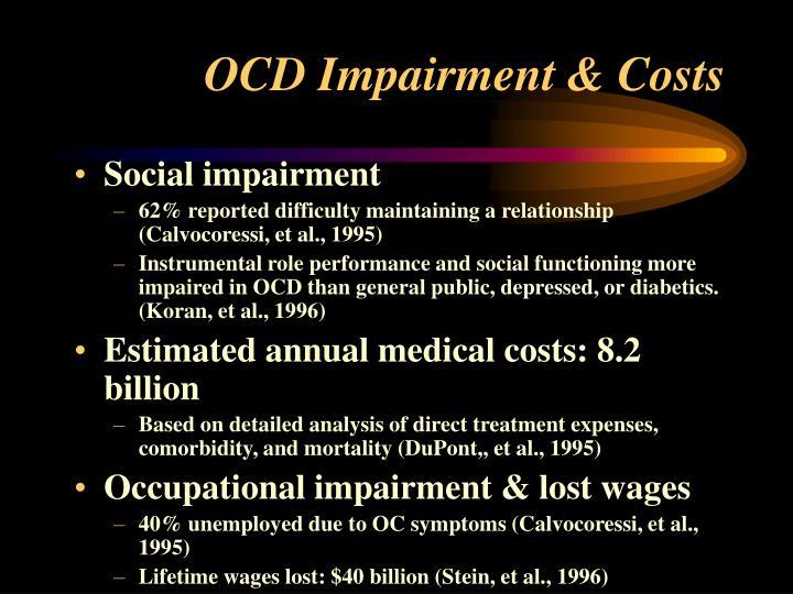 OCD Impairment & Costs