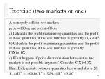 exercise two markets or one