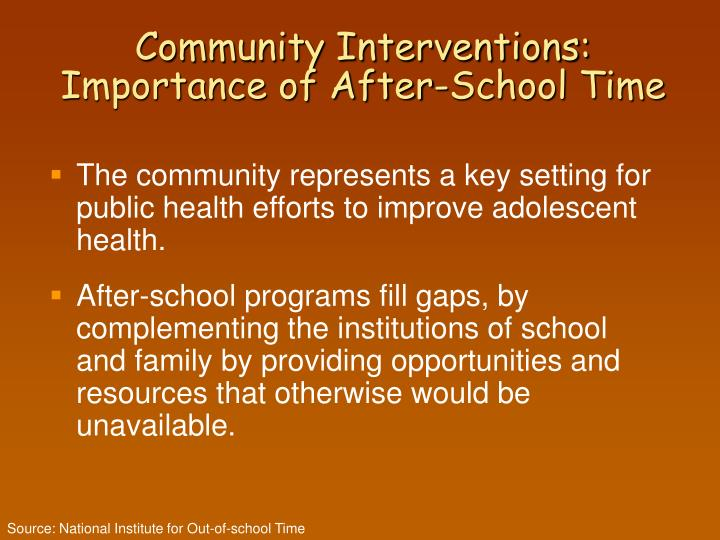 Community interventions importance of after school time