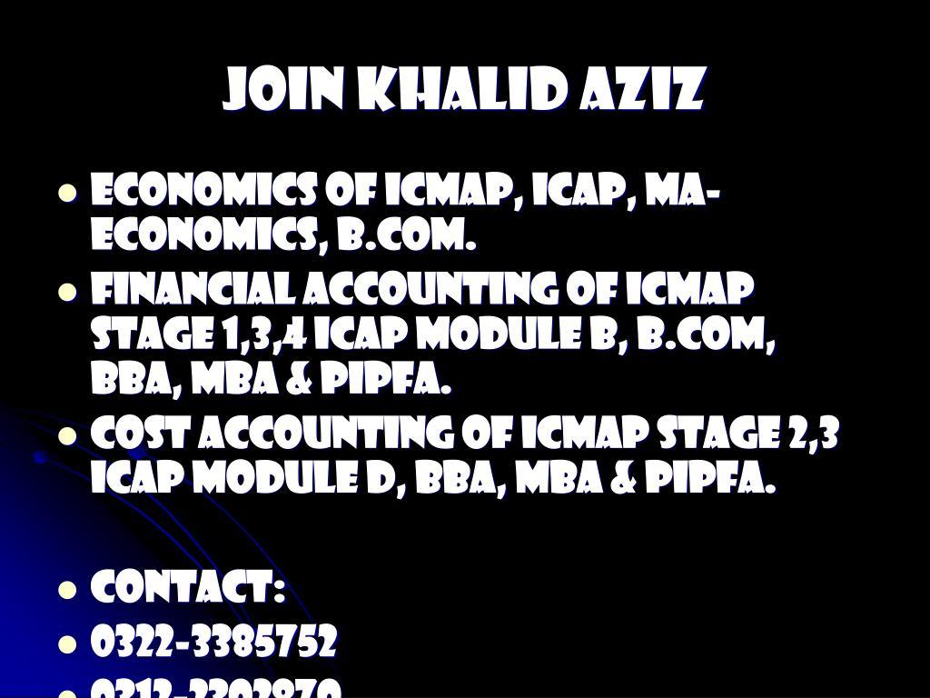JOIN KHALID AZIZ
