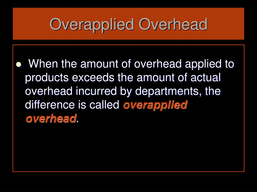 Overapplied Overhead