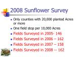 2008 sunflower survey