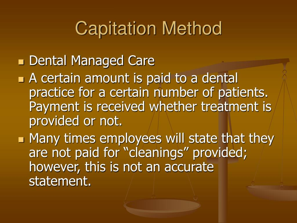 Capitation Method