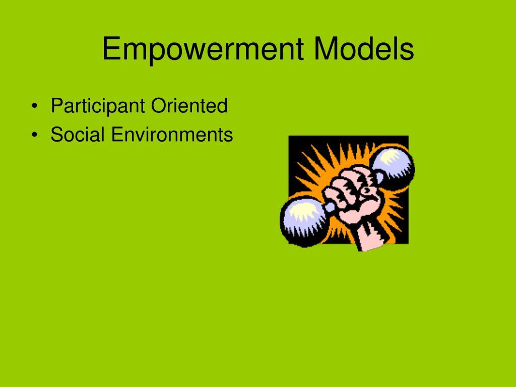 Empowerment Models