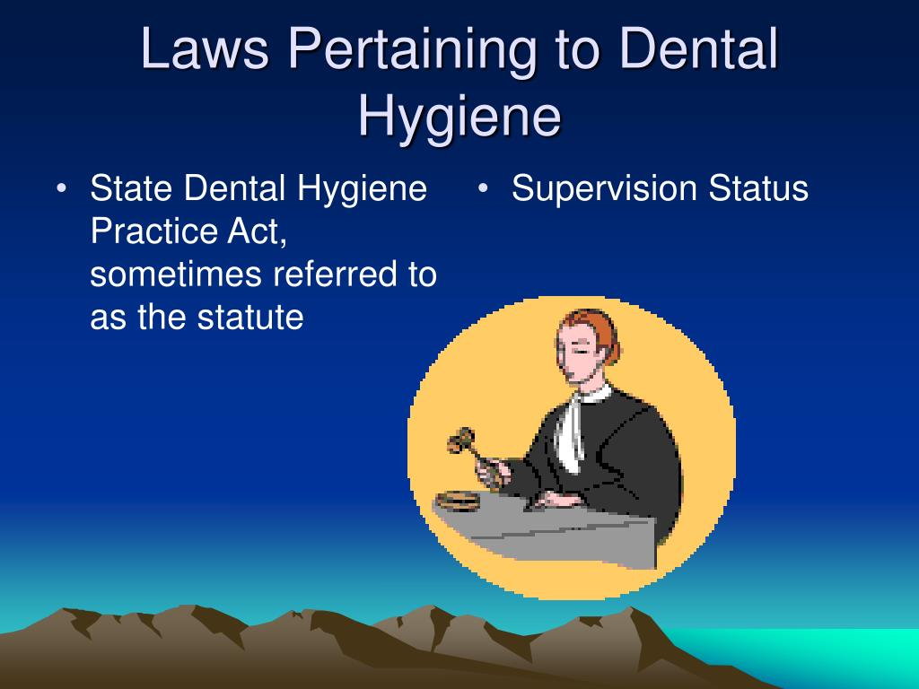 State Dental Hygiene Practice Act, sometimes referred to as the statute