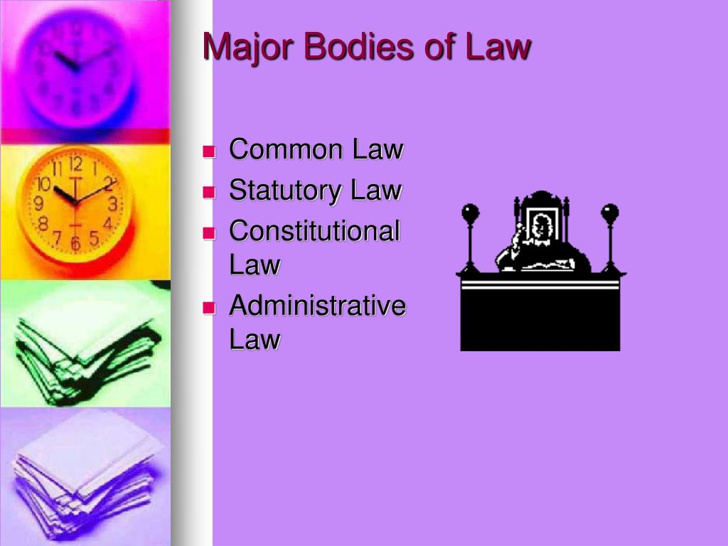 Major Bodies of Law