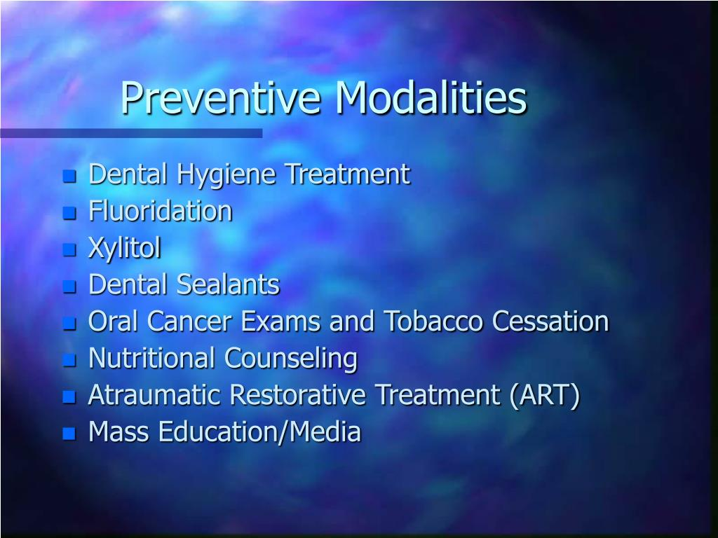 Preventive Modalities