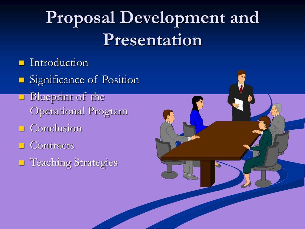 Proposal Development and Presentation