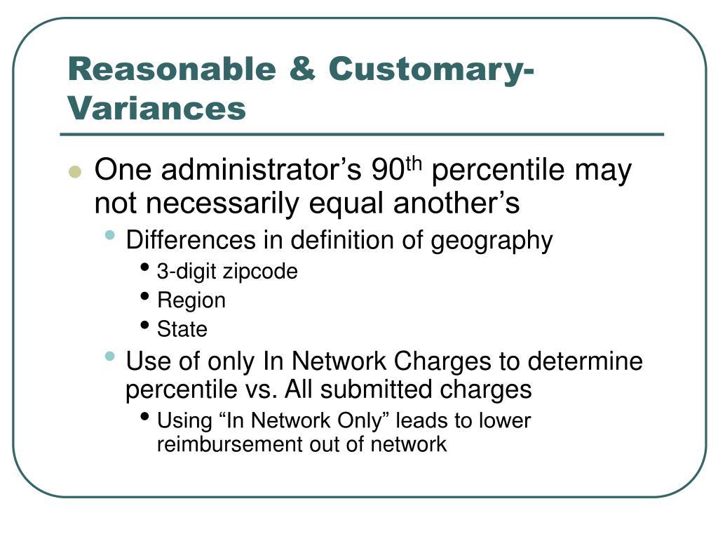 Reasonable & Customary- Variances