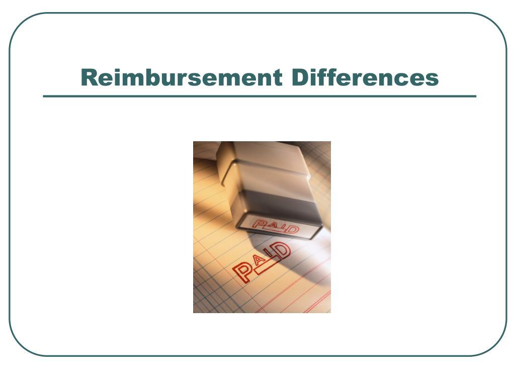 Reimbursement Differences