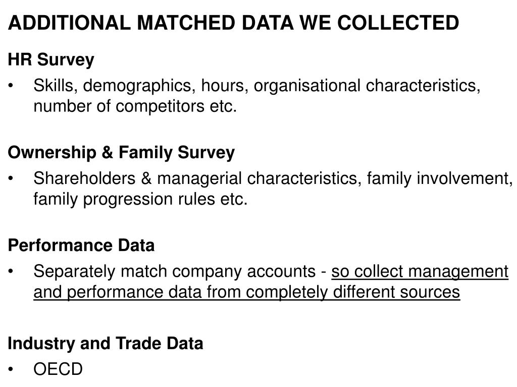 ADDITIONAL MATCHED DATA WE COLLECTED