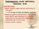 contemporary acute deficiency diseases iron
