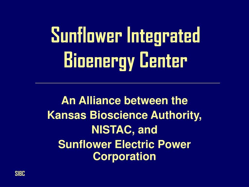 sunflower integrated bioenergy center l.