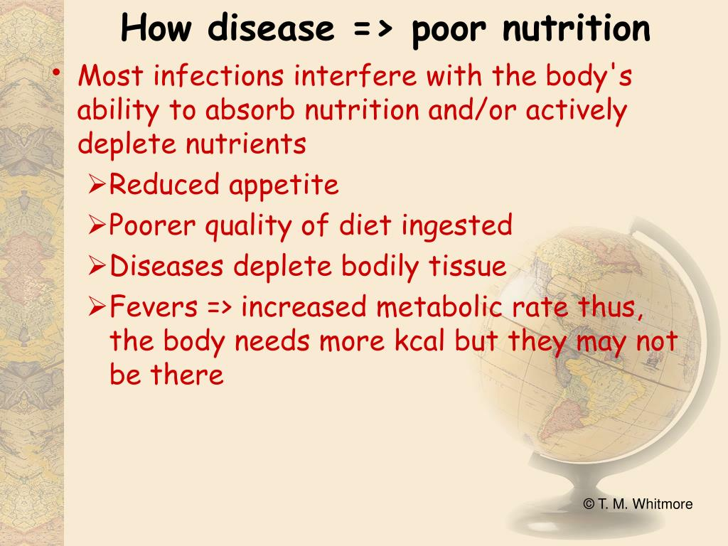 How disease => poor nutrition