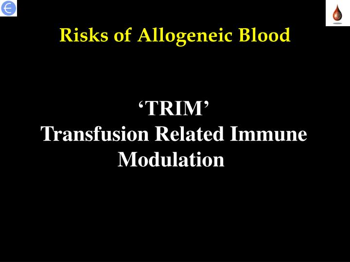 Risks of Allogeneic Blood