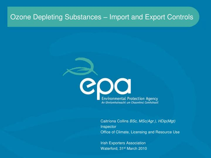 Ozone depleting substances import and export controls