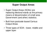 super output areas