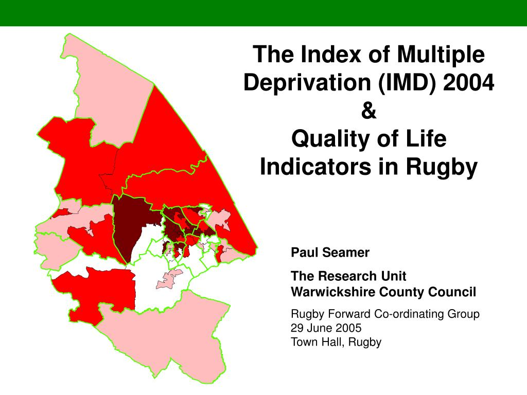 the index of multiple deprivation imd 2004 quality of life indicators in rugby l.