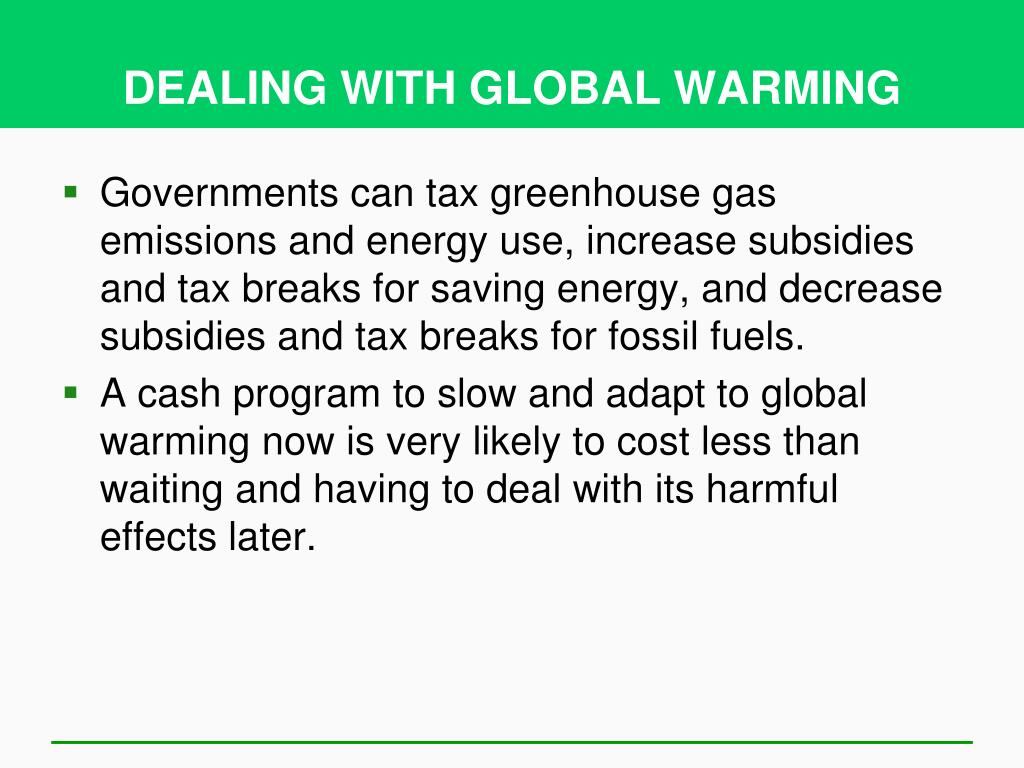 DEALING WITH GLOBAL WARMING