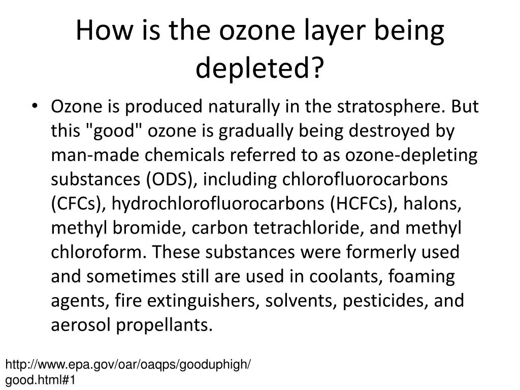 How is the ozone layer being depleted?