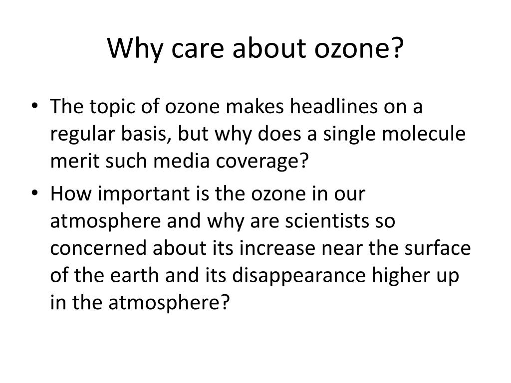 Why care about ozone?