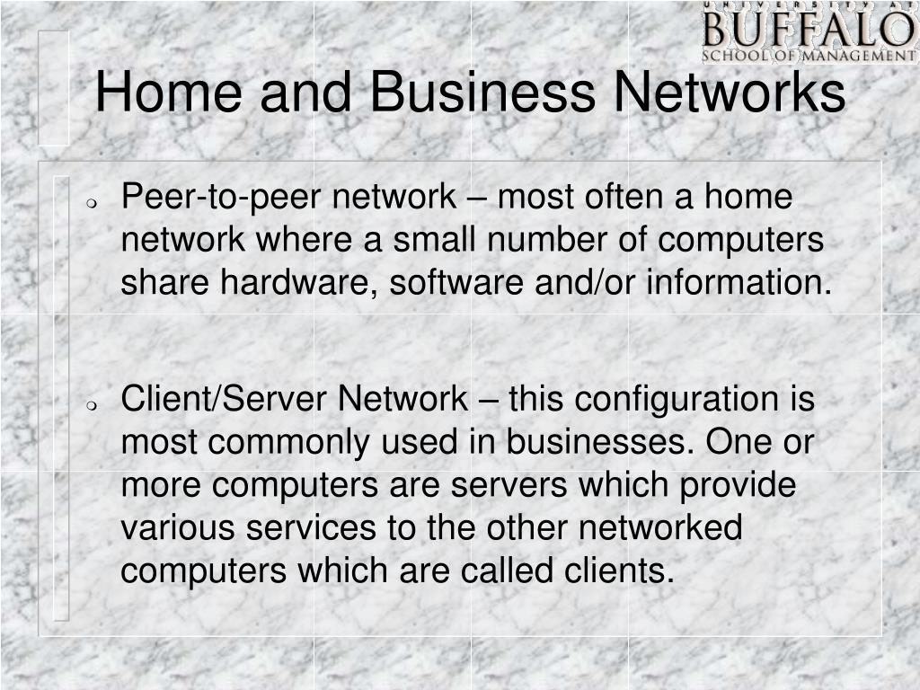 Home and Business Networks