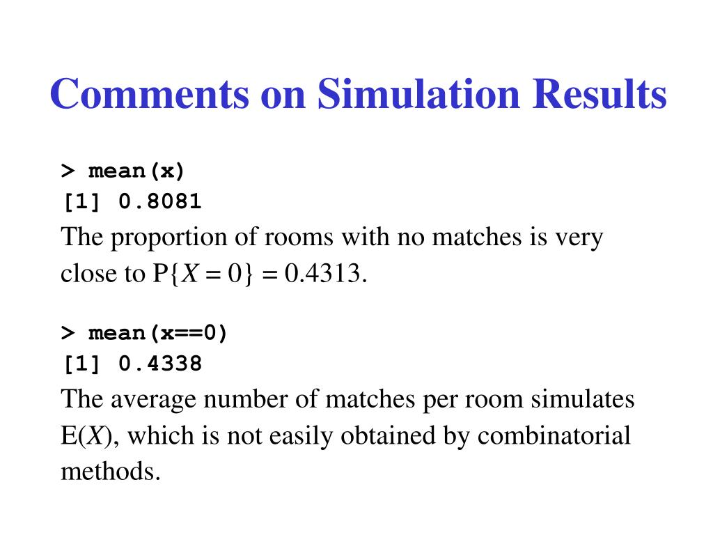 Comments on Simulation Results